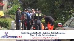 Śmierć na osiedlu. Nie żyje 63 – letnia kobieta. Nowy Dwór Gd – 17.06.2016