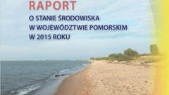 Pomorskie. Raport o stanie środowiska - 13.10.2016