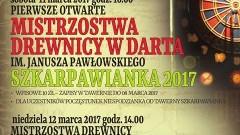 Drewnica. Restauracja tawerna Szkarpawianka zaprasza na I otwarte Mistrzostwa Drewnicy w Darta im. Janusza Pawłowskiego - 11-12.03.2017