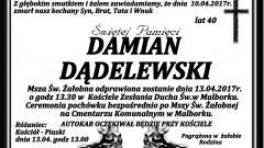 Zmarł Damian Dądelewski. Żył 40 lat.