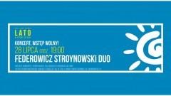 Nowy Dwór Gdański : Żuławski Ośrodek Kultury zaprasza na koncer Federowicz Stroynowski Duo - 28.07.2017