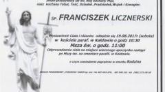 Zmarł Franciszek Licznerski. Żył 89 lat.