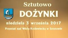 DOŻYNKI GMINNE w Sztutowie - 03.09.2017