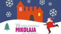 Zapraszamy na poszukiwania Mikołaja na zamku w Malborku! - 06.12.2017