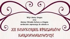 Zapraszamy na XII Konkurs Specjałów Karnawałowych w Stegnie - 08.02.2018