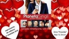 """Kino Powiśle : Zapraszamy na bezpłatny seans walentynkowy """"Planeta Singli"""" w Sztumie - 13.02.2018"""