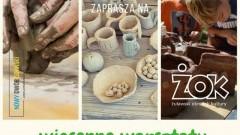 Zapraszamy na wiosenne warsztaty ceramiczne dla dorosłych w Nowym Dworze Gdańskim