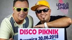 Zapraszamy na Disco Piknik w Drewnicy! Gwiazdą wieczoru Long&Junior;!