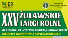 Zapraszamy na XXV Żuławskie Targi Rolne i Regionalną Wystawę Zwierząt Hodowlanych w Starym Polu