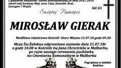 Zmarł Mirosław Gierak. Żył 61 lat.