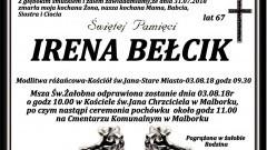 Irena Bełcik. Żyła 67 lat.