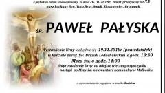 Zmarł Paweł Pałyska. Żył 35 lat.