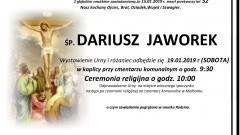 Zmarł Dariusz Jaworek. Żył 52 lata.