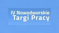 IV Nowodworskie Targi Pracy.