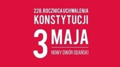 Obchody 228.rocznicy uchwalenia Konstytucji 3 Maja w Nowym Dworze Gdańskim