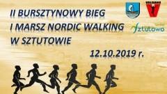 II Bursztynowy Bieg i Marsz Nordic Walking w Sztutowie. Utrudnienia w ruchu.