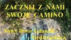 Zacznij Camino: Nowy Dwór Gd.-Niedźwiedzica