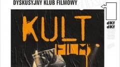 """Sztum: """"KULT.FILM"""" w Dyskusyjnym Klubie Filmowym"""