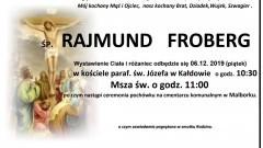 Zmarł Rajmund Froberg. Żył 67 lat.