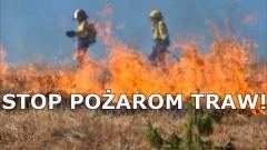 Za wypalanie traw grożą wysokie kary. Rozpoczęła się kampania społeczna STOP POŻAROM TRAW.