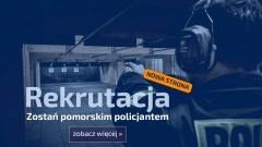 Zostań pomorskim policjantem! Trwa nabór przez nową stronę internetową.