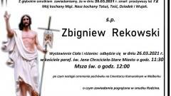 Zmarł Zbigniew Rekowski. Żył 72 lata.