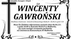 Zmarł Wincenty Gawroński. Żył 76 lat.