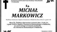 Zmarł Michał Markowicz. Żył 86 lat.