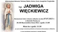 Zmarła Jadwiga Więckiewicz. Żyła 68 lat.