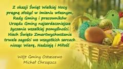 Życzenia Świąteczne dla mieszkańców Gminy Ostaszewo - 23.03.2016