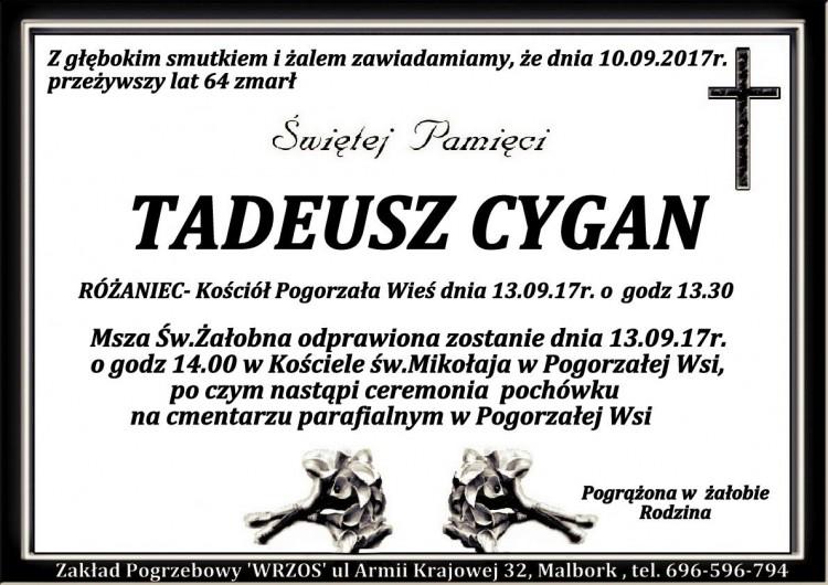 Zmarł Tadeusz Cygan. Żył 64 lat.