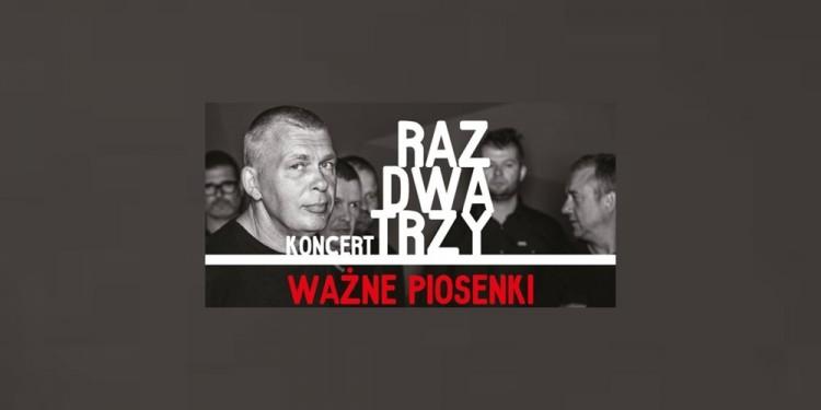 Zapraszamy na koncert Raz, Dwa, Trzy Ważne Piosenki w Nowym Dworze Gdańskim - 23.04.2018