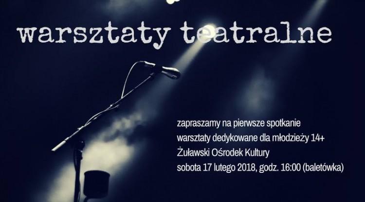 Teatr Ten i Tomasz Węgrzynowski zapraszają na warsztaty teatralne do Żuławskiego Ośrodka Kultury w Nowym Dworze Gdańskim - 17.02.2018