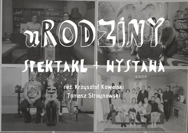 Zapraszamy na spektakl oraz wystawę fotograficzną URodziny w Nowym Dworze Gdańskim.