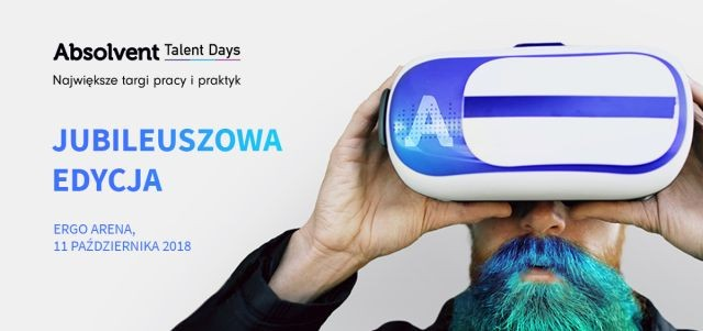 Absolvent Talent Days zapraszamy na X edycję największych targów pracy i praktyk!