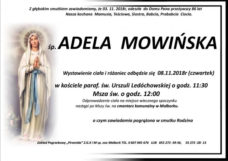 Zmarła Adela Mowińska. Żyła 86 lat.