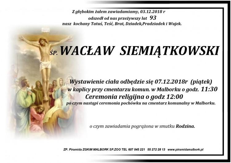 Zmarł Wacław Siemiątkowski. Żył 93 lata.