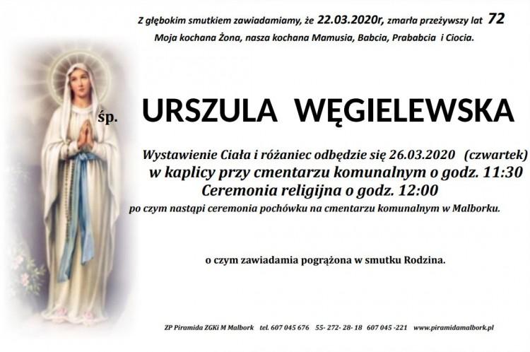 Zmarła Urszula Węgielewska. Żyła 72 lata.