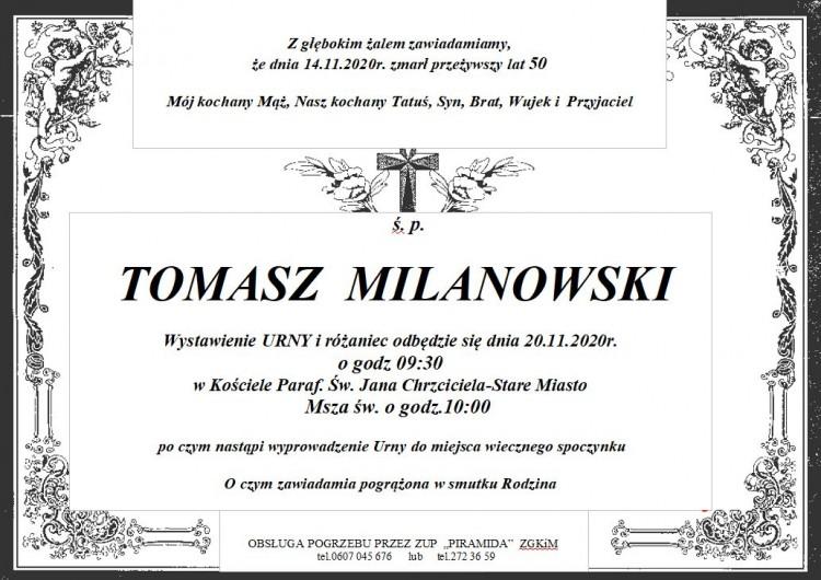 Zmarł Tomasz Milanowski. Żył 50 lat.