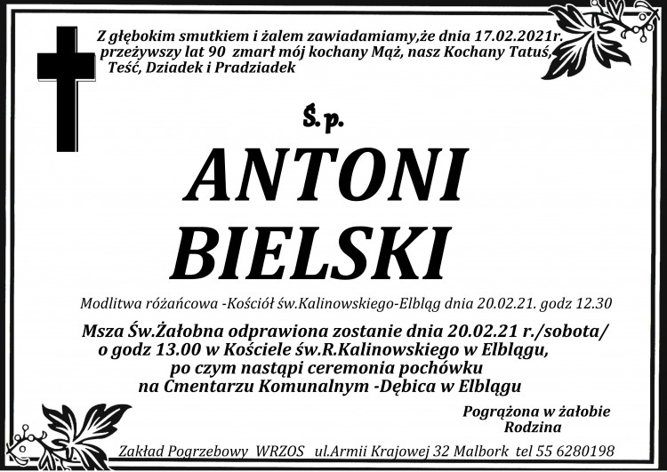 Zmarł Antoni Bielski. Żył 90 lat.