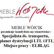 MEBLE WÓJCIK poszukuje kandydata na stanowisko : Specjalista ds. transportu, (planer dystrybucji LTL i FTL)